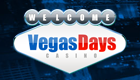 Gambling at Home with Vegas Days Casino