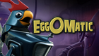Eggomatic video slot netent